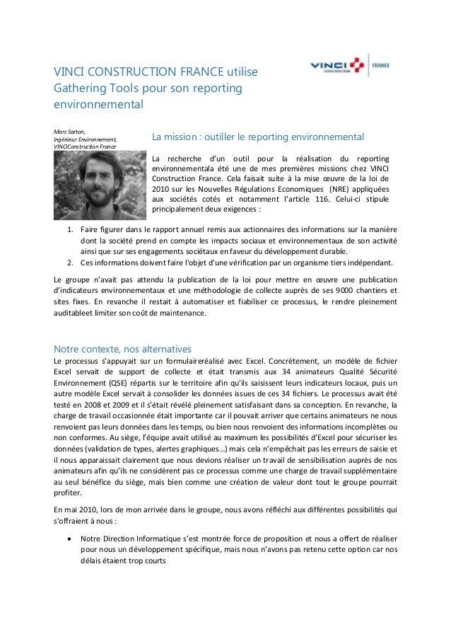 VINCI CONSTRUCTION FRANCE utilise Gathering Tools pour son reporting environnemental Marc Sarton, Ingénieur Environnement,...