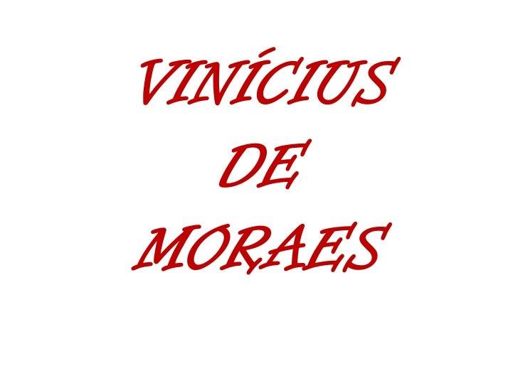 VINÍCIUS DE MORAES<br />