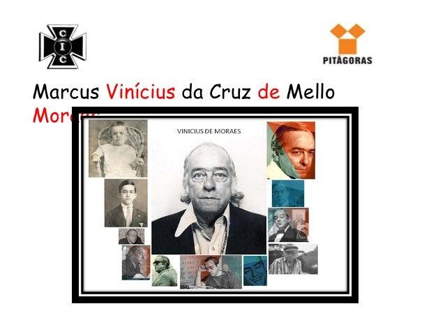 Marcus Vinícius da Cruz de MelloMoraes