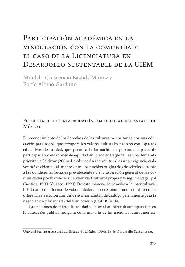 Participación académica en la vinculación con la comunidad 325 El origen de la Universidad Intercultural del Estado de Méx...