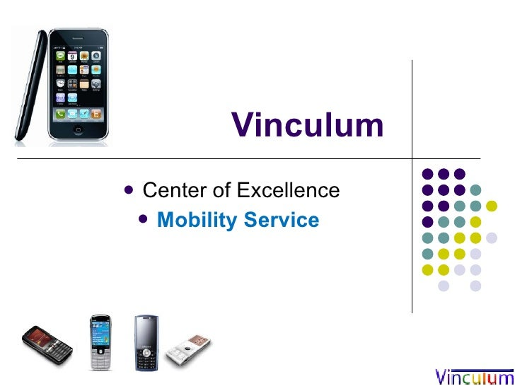 Vinculum    Center of Excellence      Mobility Service