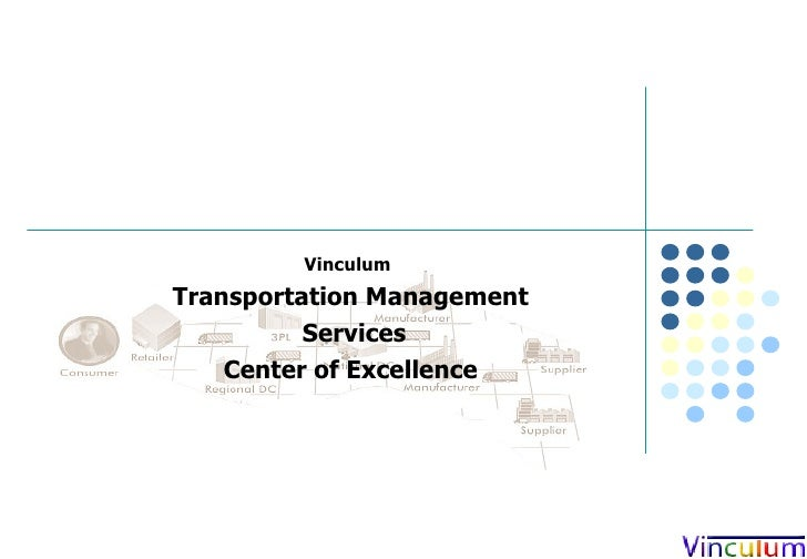 Vinculum  Transportation Management Services Center of Excellence