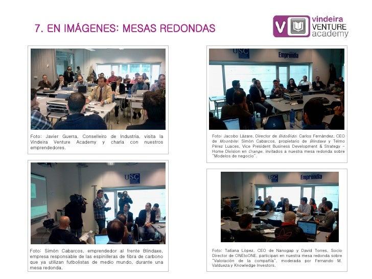 7. EN IMÁGENES: MESAS REDONDASFoto: Javier Guerra, Conselleiro de Industria, visita la      Foto: Jacobo Lázare, Director ...