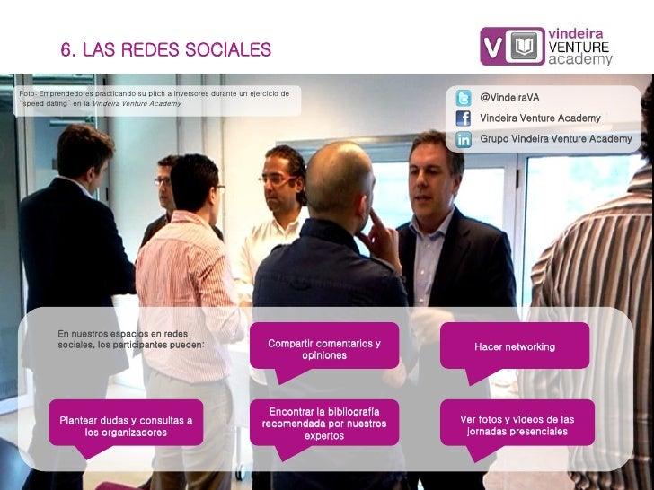 6. LAS REDES SOCIALESFoto: Emprendedores practicando su pitch a inversores durante un ejercicio de                        ...