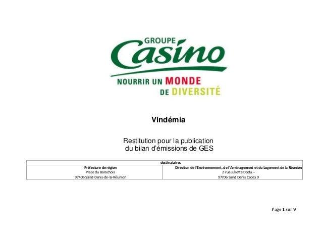 Page 1 sur 9  Vindémia  Restitution pour la publication  du bilan d'émissions de GES  destinataires  Préfecture de région ...