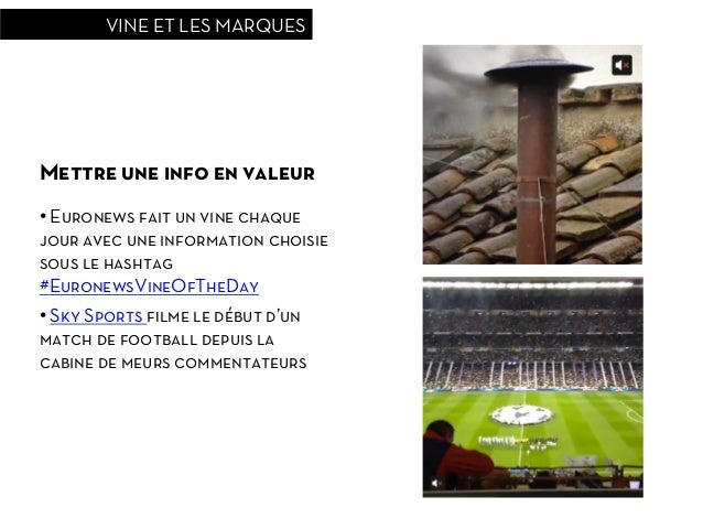VINE ET LES MARQUESMettre une info en valeur• Euronews fait un vine chaquejour avec une information choisiesous le hashta...