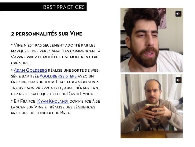 BEST PRACTICES2 personnalités sur Vine• Vine n'est pas seulement adopté par lesmarques : des personnalités commencent às'...