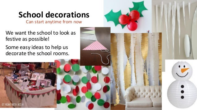 School Decorations ...