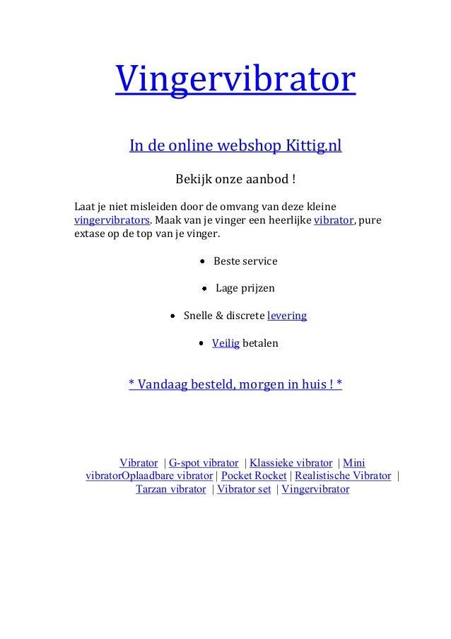 Vingervibrator           In de online webshop Kittig.nl                     Bekijk onze aanbod !Laat je niet misleiden doo...