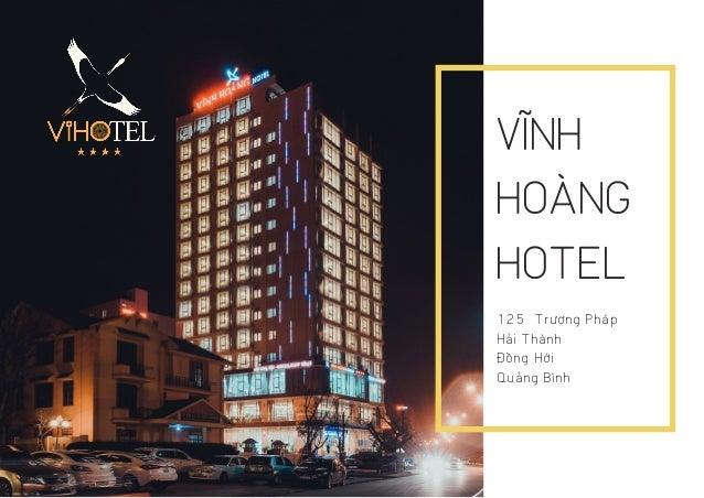 VĨNH HOÀNG HOTEL 125 Trương Pháp Hải Thành Đồng Hới Quảng Bình