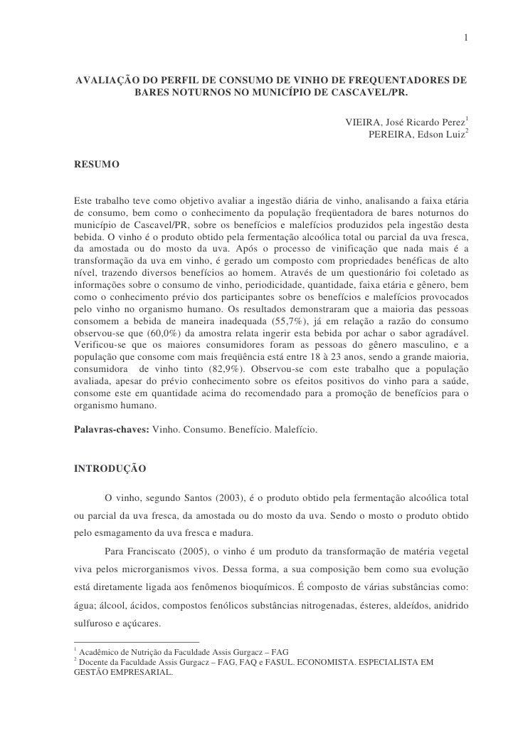 1    AVALIAÇÃO DO PERFIL DE CONSUMO DE VINHO DE FREQUENTADORES DE         BARES NOTURNOS NO MUNICÍPIO DE CASCAVEL/PR.     ...