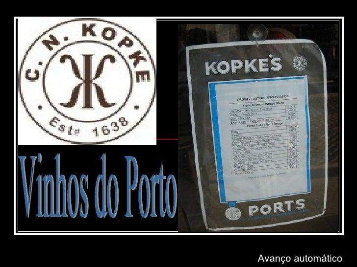 Vinhos do Porto Avanço automático