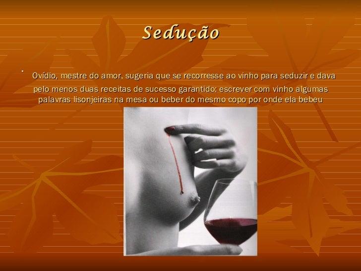 Muito Vinho e Sexualidade ES58