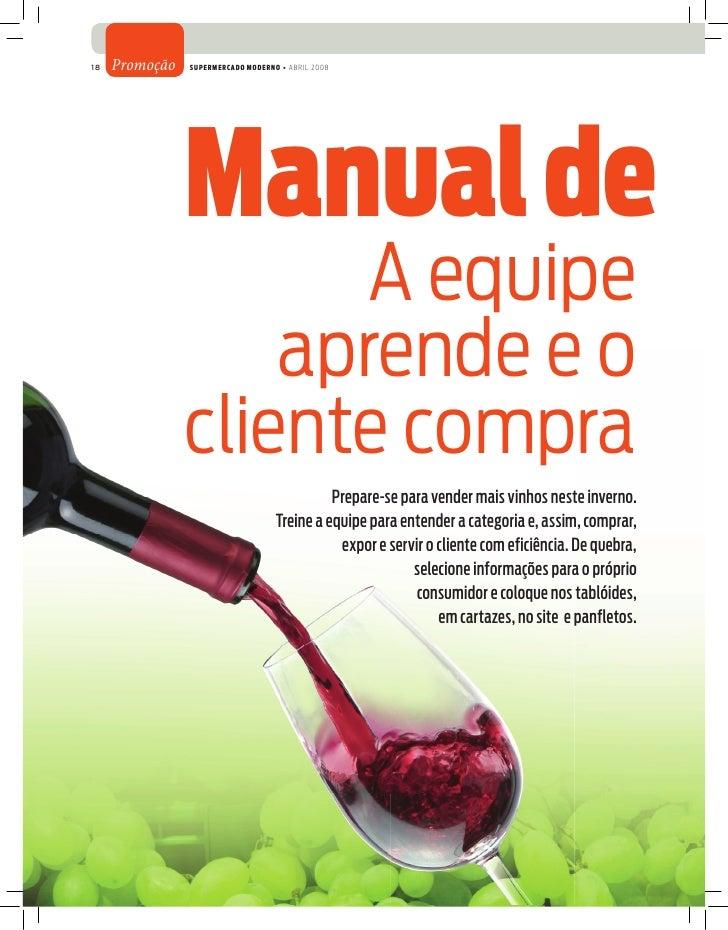 18   Promoção   Supermercado moderno • abril 2008                manual de v                       A equipe               ...