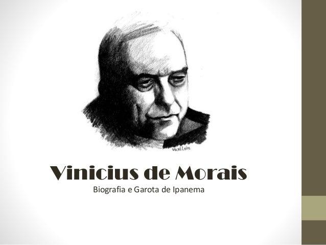 Vinicius de Morais Biografia e Garota de Ipanema