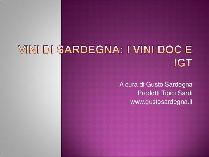 A cura di Gusto Sardegna      Prodotti Tipici Sardi    www.gustosardegna.it