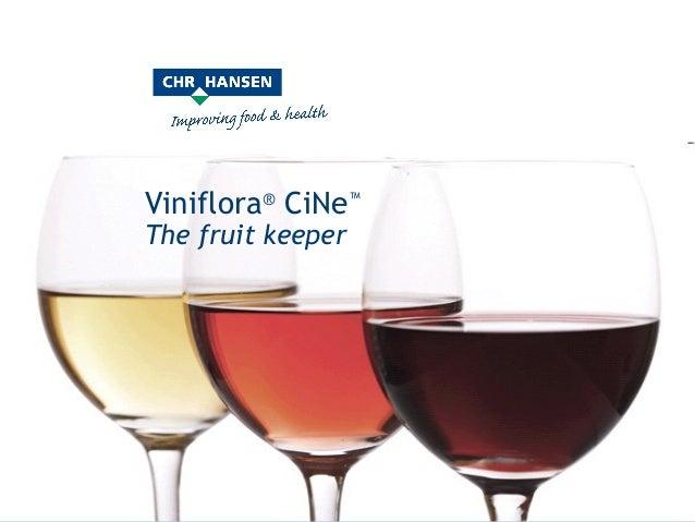 Viniflora® CiNe™The fruit keeper