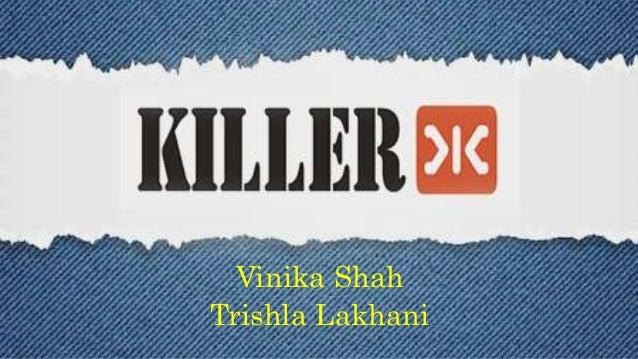 Vinika Shah Trishla Lakhani