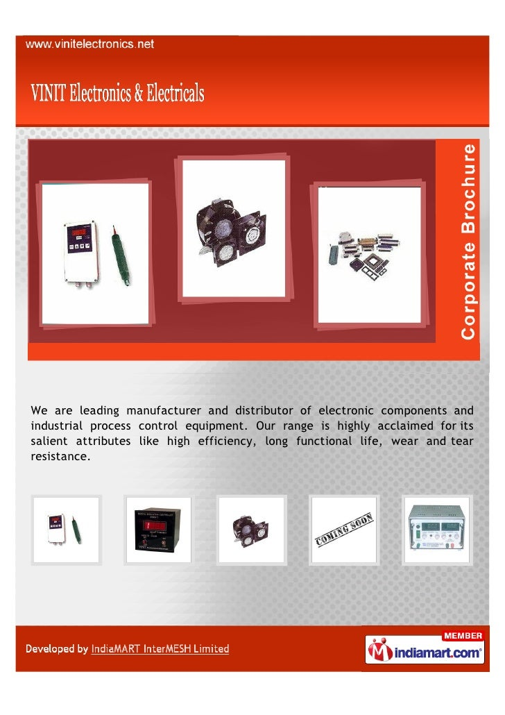 We are leading manufacturer and distributor of electronic components andindustrial process control equipment. Our range is...