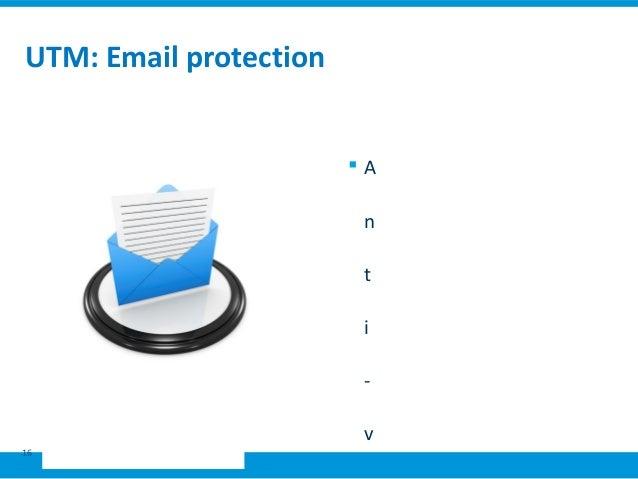 Sophos utm presentation 2016 utm email protection 16 a n t i v toneelgroepblik Image collections