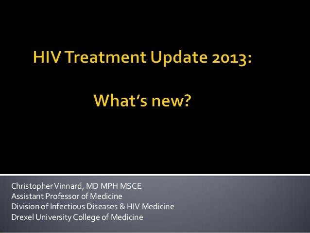 Christopher Vinnard, MD MPH MSCEAssistant Professor of MedicineDivision of Infectious Diseases & HIV MedicineDrexel Univer...