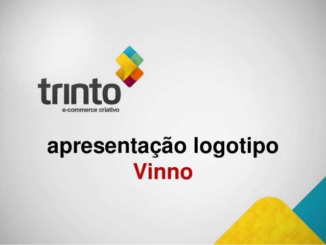 apresentação logotipo Vinno