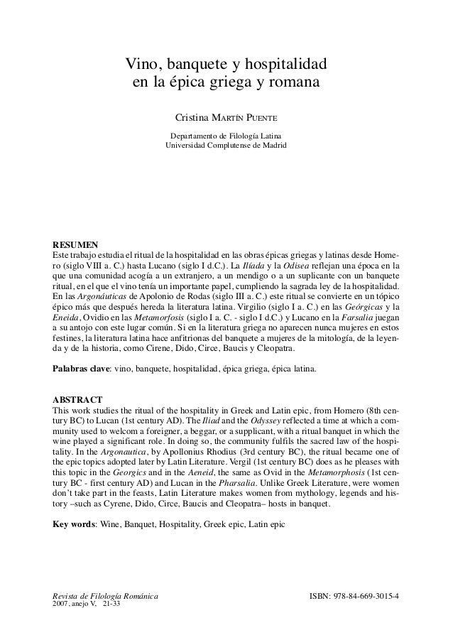 Vino, banquete y hospitalidad en la épica griega y romana Cristina MARTÍN PUENTE Departamento de Filología Latina Universi...