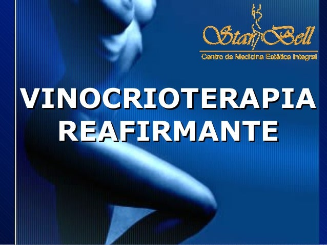 VINOCRIOTERAPIA  REAFIRMANTE