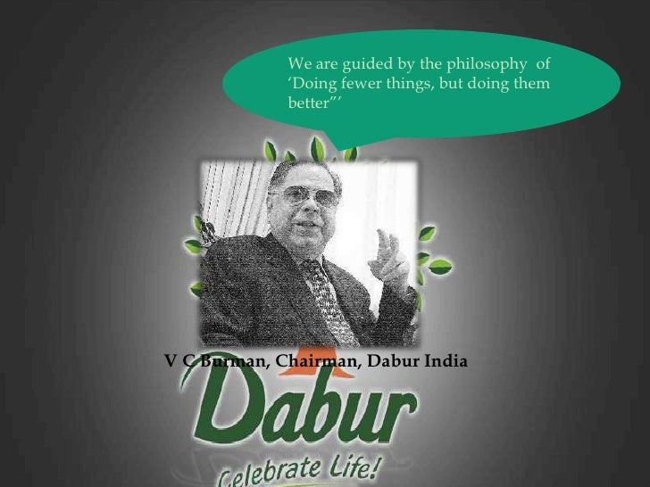 a case study on dabur india globalization The story of dabur is more than a century old when it was established as a small pharmacy by dr s k burman, in 1884, in kolkata (erstwhile calcutta.