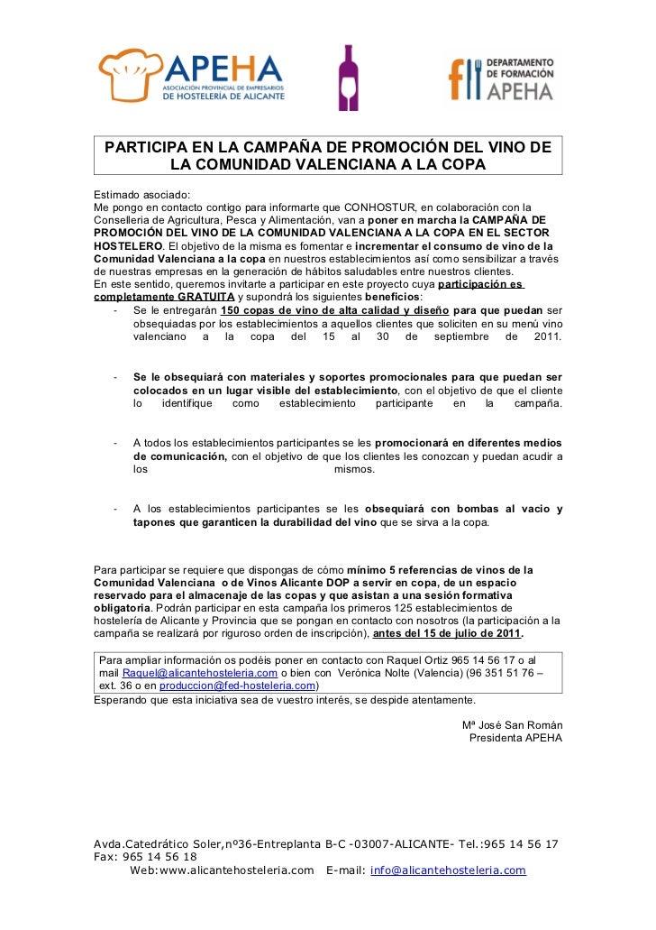 PARTICIPA EN LA CAMPAÑA DE PROMOCIÓN DEL VINO DE         LA COMUNIDAD VALENCIANA A LA COPAEstimado asociado:Me pongo en co...