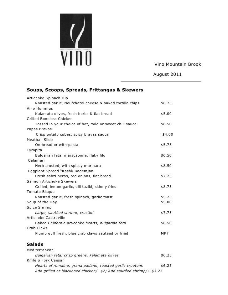 Vino Mountain Brook                                                                August 2011Soups, Scoops, Spreads, Frit...