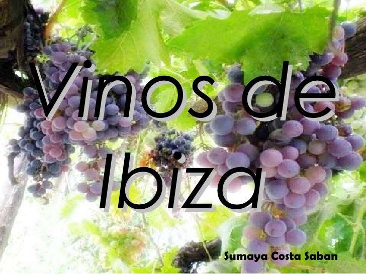Vinos de Ibiza Sumaya Costa Saban
