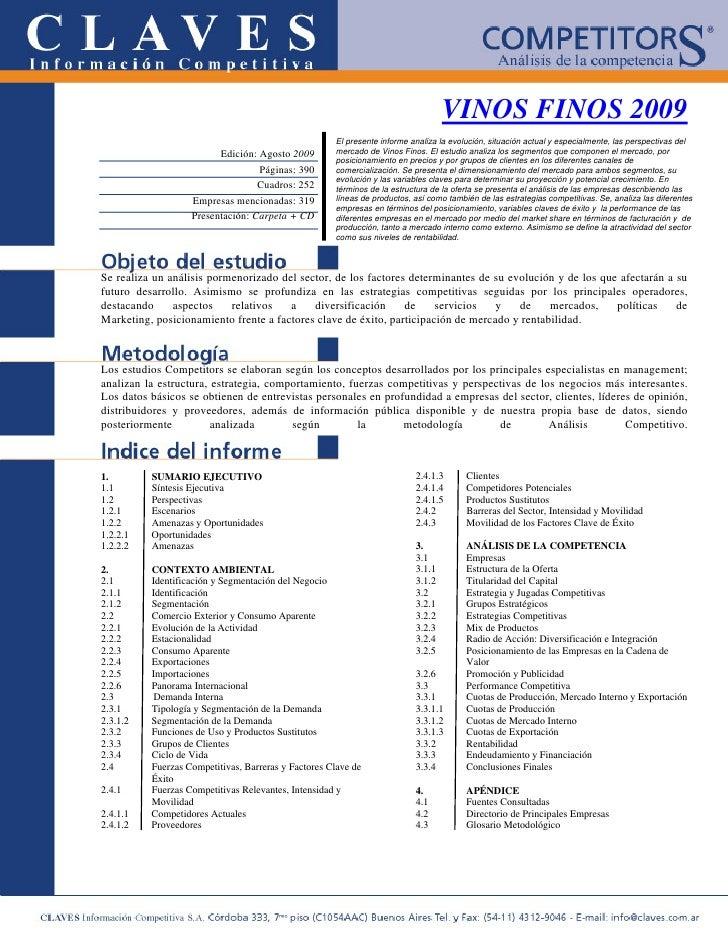 VINOS FINOS 2009                                                      El presente informe analiza la evolución, situación ...
