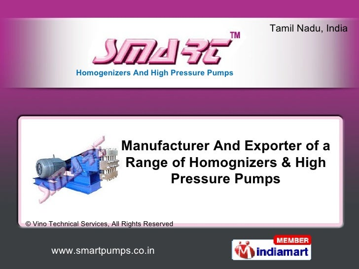 Manufacturer And Exporter of a Range of Homognizers & High Pressure Pumps