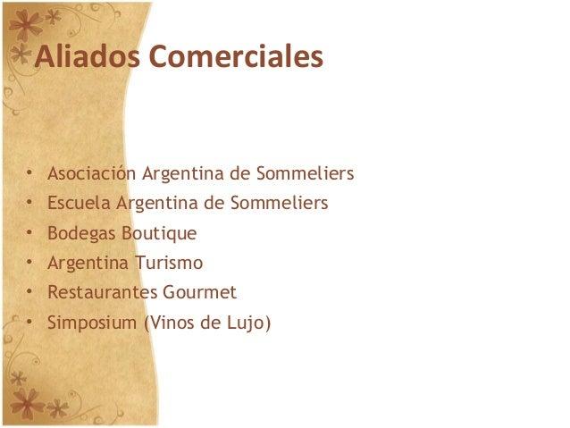Aliados Comerciales • Asociación Argentina de Sommeliers • Escuela Argentina de Sommeliers • Bodegas Boutique • Argentina ...
