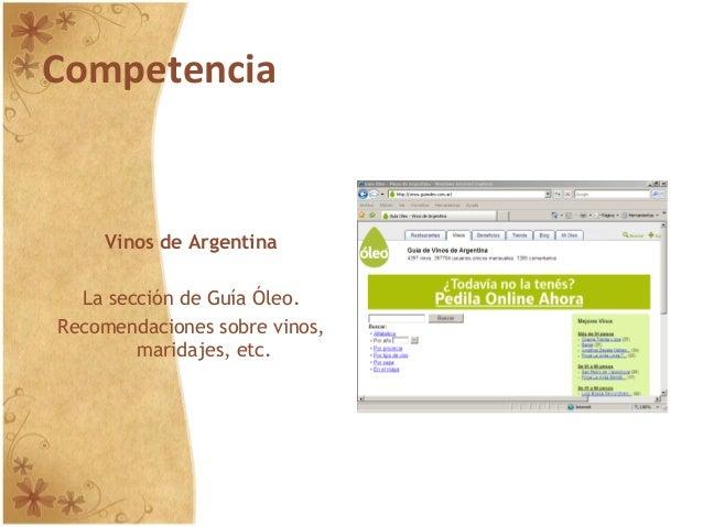 Competencia Vinos de Argentina La sección de Guía Óleo. Recomendaciones sobre vinos, maridajes, etc.