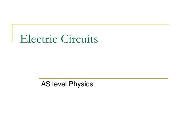 Electric Circuits AS level Physics