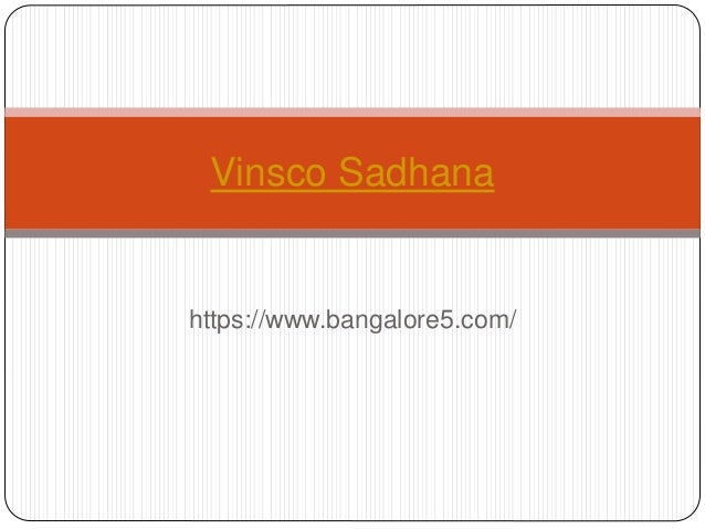 https://www.bangalore5.com/ Vinsco Sadhana