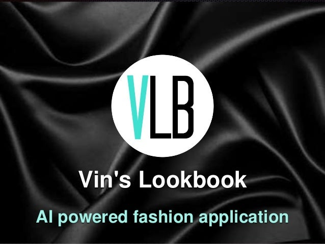 Vin's Lookbook AI powered fashion application