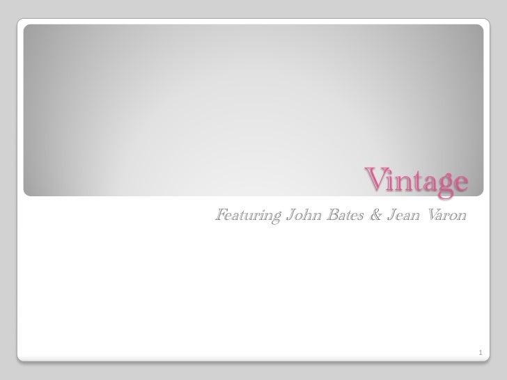 VintageFeaturing John Bates & Jean Varon                                    1