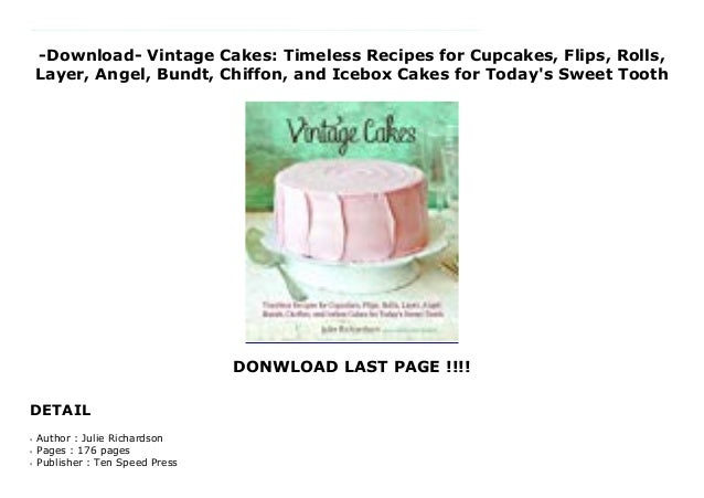 Download Vintage Cakes Timeless Recipes For Cupcakes