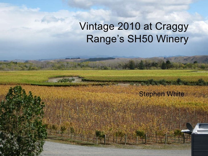 Vintage 2010 at Craggy Range's SH50 Winery Stephen White