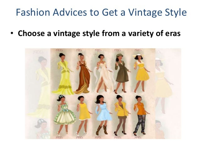 Vintage Fashion Fashion Tips For Women