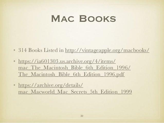 Mac Books • 314 Books Listed in http://vintageapple.org/macbooks/ • https://ia601303.us.archive.org/4/items/ mac_The_Macin...