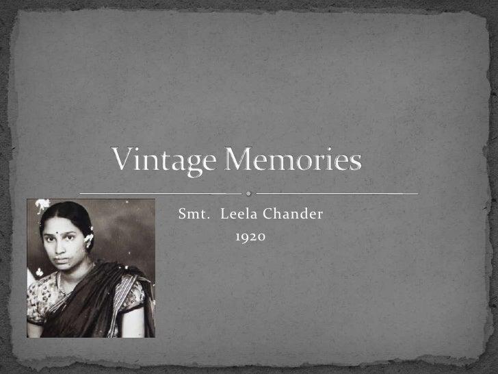 Smt.  LeelaChander<br />1920<br />Vintage Memories<br />