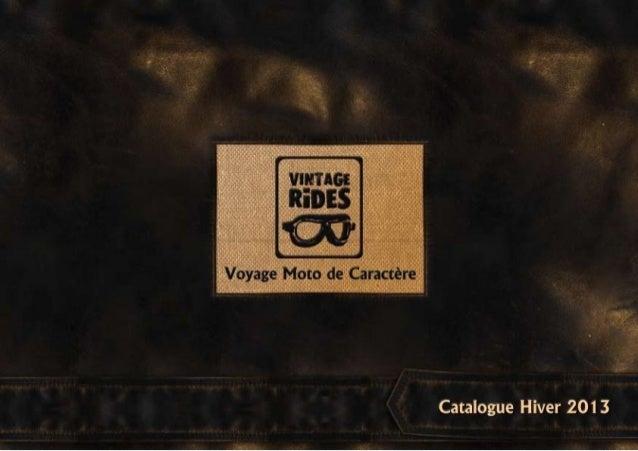 Catalogue Vintage Rides 2013, voyage moto de caractère.