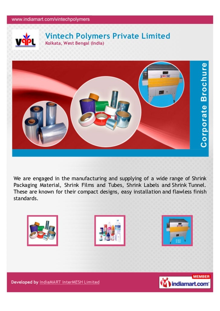 Vintech Polymers Private Limited             Kolkata, West Bengal (India)We are engaged in the manufacturing and supplying...