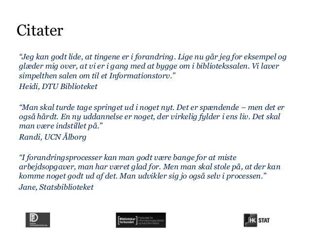 danske citater om forandring Vinterinternat2013 kompetenceudvikling jette_ditte danske citater om forandring
