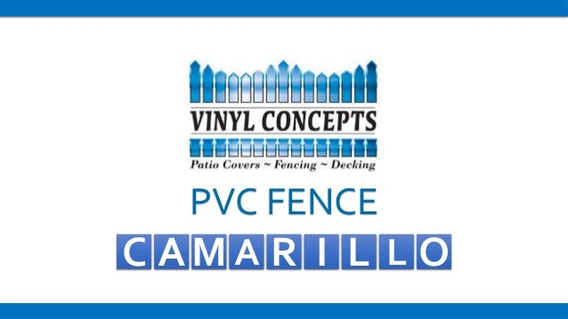 Vinyl Concepts Camarillo S Favorite Pvc Fence Provider