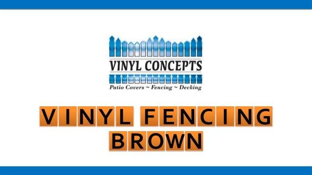 Vinyl Fencing Brown Torrance California